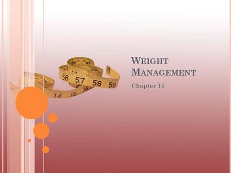 W EIGHT M ANAGEMENT Chapter 14. © 2008 McGraw-Hill Higher Education. All rights reserved. H EALTH R ISKS A SSOCIATED WITH E XCESS B ODY F AT Obesity Is.