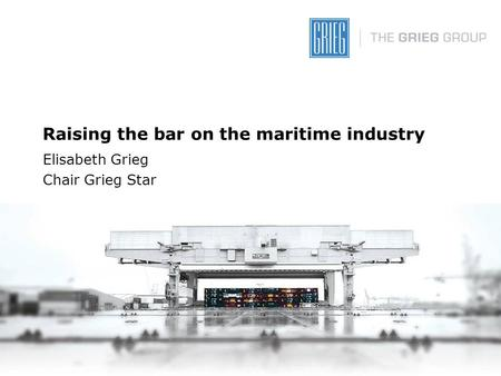 Raising the bar on the maritime industry