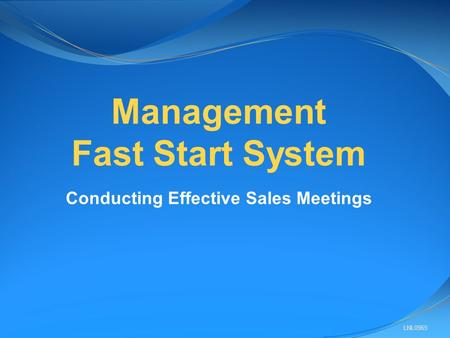 LNL0965 Management Fast Start System Conducting Effective Sales Meetings.