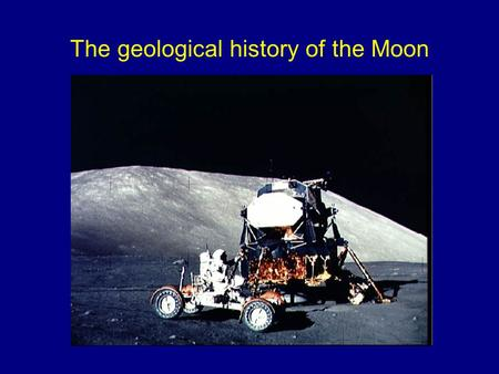 The geological history of the Moon. The last blast-off from the Moon  =channel.