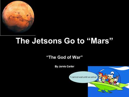 "The Jetsons Go to ""Mars"""