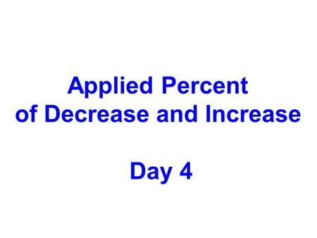 of Decrease and Increase