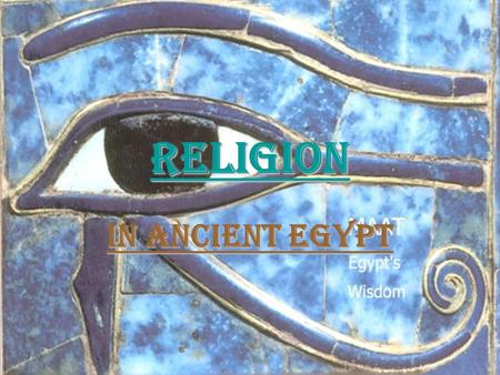 Religion In ancient Egypt. A Religious Outline The oldest form of worship was animal worship Sometimes species of animals were worshiped and associated.