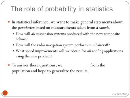 """the role of probability in mathematics Data and probability home propositions in the logical form """"if a then b"""" are at the heart of mathematics randomness also plays a role in samples and."""