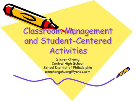 Classroom Management and Student-Centered Activities