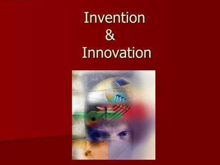 Invention & Innovation Invention & Innovation. Choosing a Venture Entrepreneurs may seek a business venture in one of two ways: 1.Idea-Driven Enterprise.
