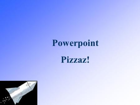 Powerpoint Pizzaz! Table of Contents: Linking to a WebPageAdding Narration Linking to a DocumentSlide Show Set Up Linking to Another SlideWord Art Adding.