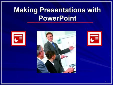 1 Making Presentations with PowerPoint 2 Outline Learning Objectives: First Run (~30mins) Top Tips (~30min) Break (~10min) Activity: Reuse the Learning.