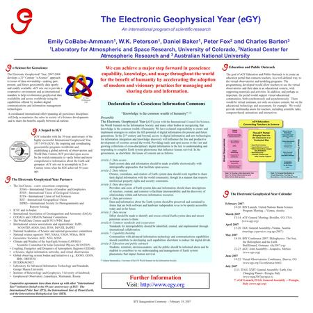 The Electronic Geophysical Year (eGY) Emily CoBabe-Ammann 1, W.K. Peterson 1, Daniel Baker 1, Peter Fox 2 and Charles Barton 3 1 Laboratory for Atmospheric.