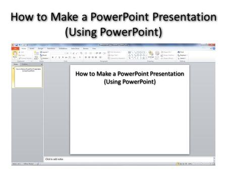 How to Make a PowerPoint Presentation (Using PowerPoint)