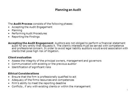 Planning an Audit The Audit Process consists of the following phases:
