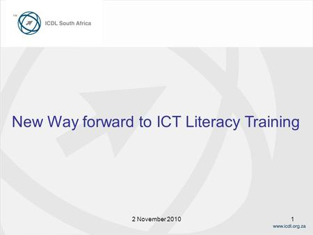 12 November 2010 New Way forward to ICT Literacy Training.