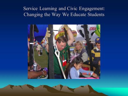 Service Learning and Civic Engagement: Changing the Way We Educate Students.