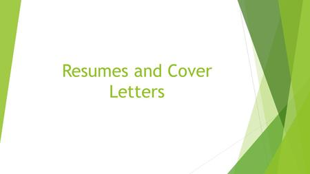 Resumes and Cover Letters. If you have little or no work experience…  Make a Good First Impression  When you have no work experience, starting your.