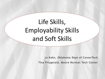 Life Skills – Employability Skills – Soft Skills Is there a difference?  Life skills are a set of human skills acquired via teaching or direct experience.