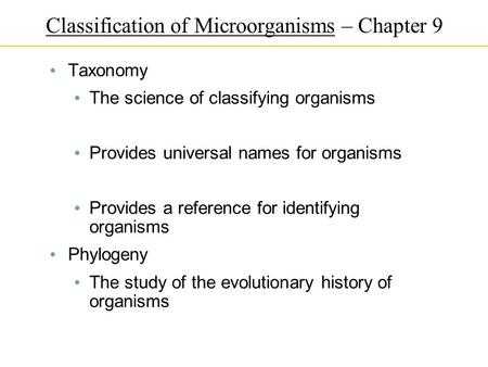 Classification of Microorganisms – Chapter 9