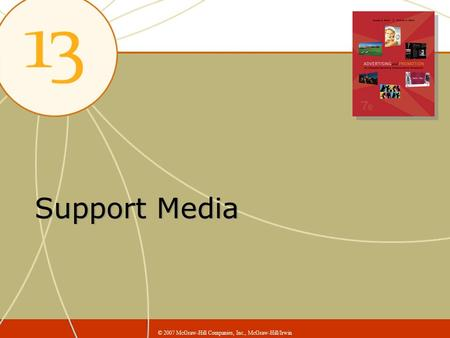 Support Media © 2007 McGraw-Hill Companies, Inc., McGraw-Hill/Irwin.