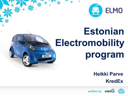 Estonian Electromobility program Heikki Parve KredEx.