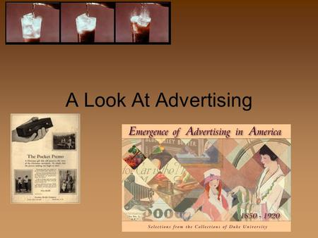 "A Look At Advertising. ""It is mass communication an advertiser pays for in order to convince a certain segment of the public to adopt ideas or take actions."