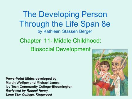 Chapter 11- Middle Childhood: Biosocial Development