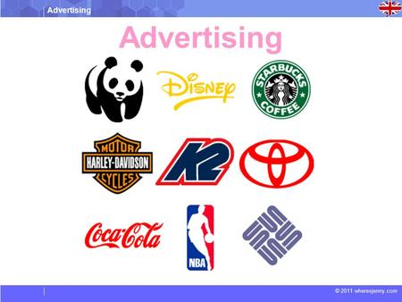 Advertising © 2011 wheresjenny.com Advertising. © 2011 wheresjenny.com Vocabulary  Creativity: To produce something with unique idea  Awareness: To.