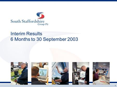 Interim Results 6 Months to 30 September 2003 1. Brian Whitty Group Chief Executive 2.