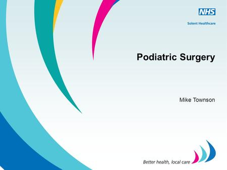 Podiatric Surgery Mike Townson.