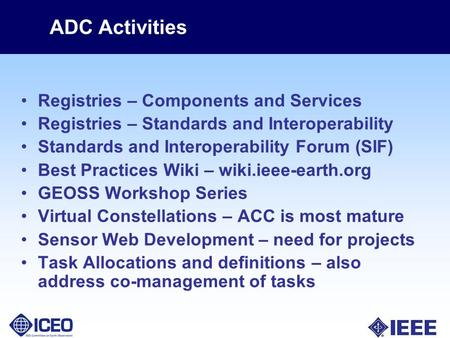 ADC Activities Registries – Components and Services Registries – Standards and Interoperability Standards and Interoperability Forum (SIF) Best Practices.