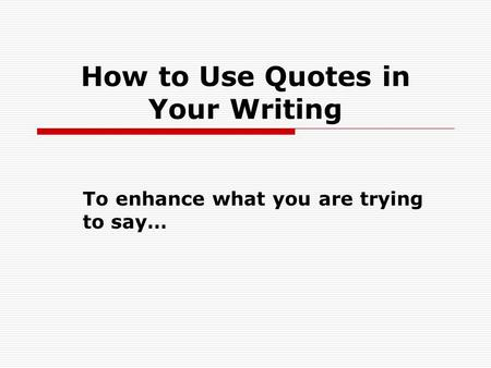 how to integrate quotes into an essay