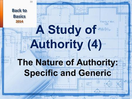 A Study of Authority (4) The Nature of Authority: Specific and Generic.