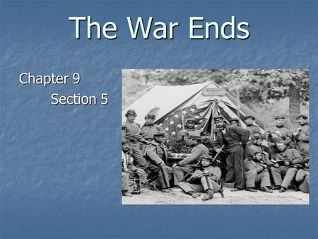 The War Ends Chapter 9 Section 5 Why did General Grant decide to Capture Petersburg?