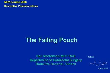 M62 Course 2006 The Failing Pouch