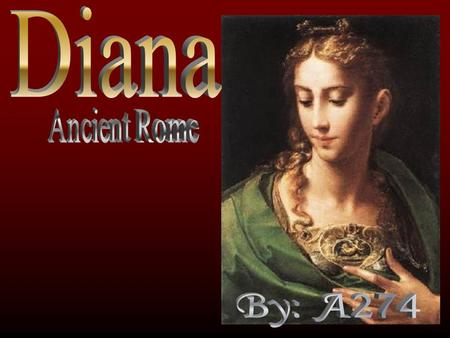 This slide show contains facts and pictures about the goddess Diana. The main ideas : The myth Facts Diana and her uncle Parthenon temple.