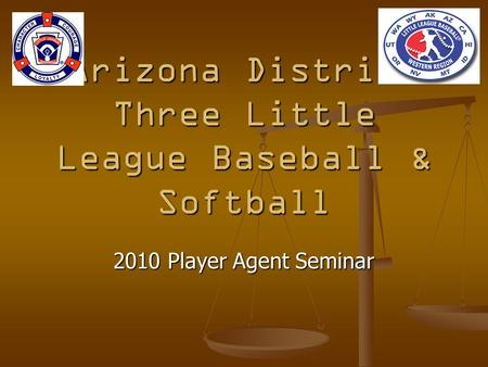 Arizona District Three Little League Baseball & Softball 2010 Player Agent Seminar.