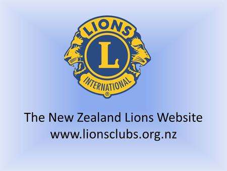 The New Zealand Lions Website www.lionsclubs.org.nz.