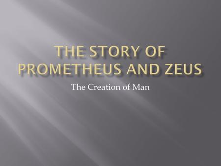 The Story of Prometheus and Zeus
