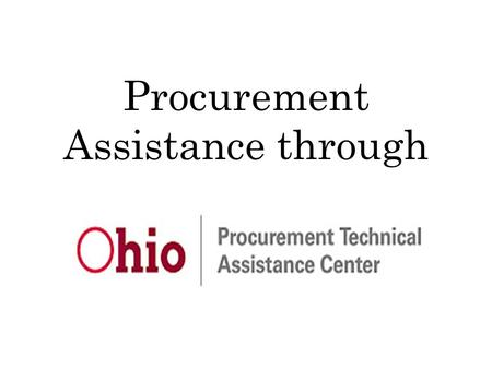 Procurement Assistance through. PTAC The PTAC Network was started in 1985 by the Department of Defense to assist small businesses in selling to the government.