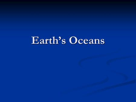 Earth's Oceans.