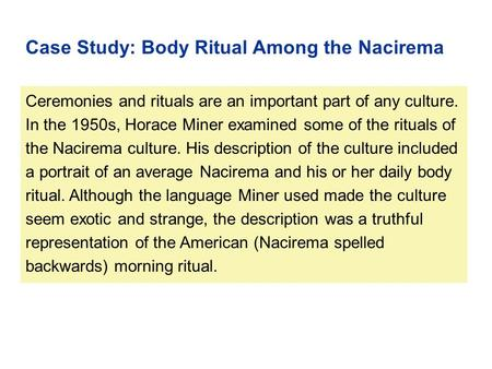 Case Study: Body Ritual Among the Nacirema