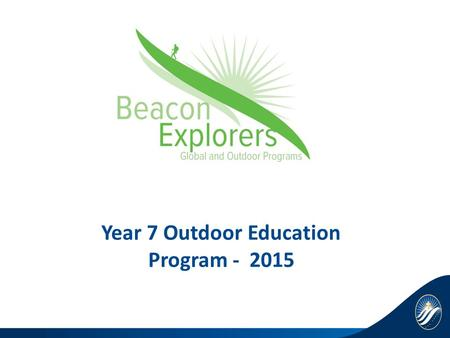Year 7 Outdoor Education Program - 2015. Eildon Wanggai.