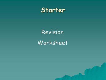 Starter Revision Worksheet. Factorising is the opposite of expanding – putting brackets back into the expression Note 7: Factorising Brackets.