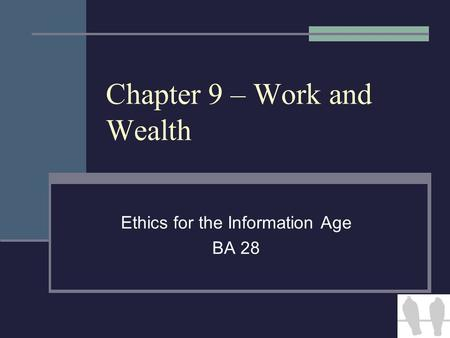 Chapter 9 – Work and Wealth