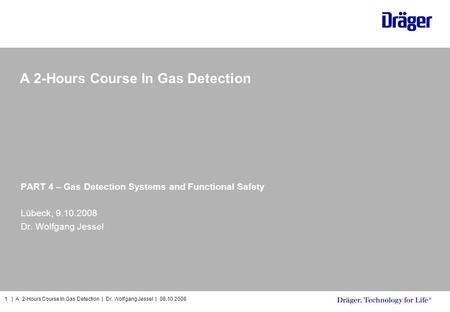 A 2-Hours Course In Gas Detection