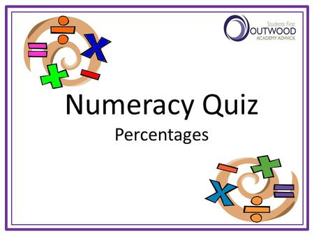 Numeracy Quiz Percentages Starter - Brain Trainer Follow the instructions from the top, starting with the number given to reach an answer at the bottom.