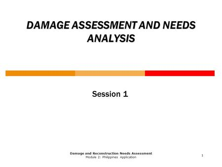 DAMAGE ASSESSMENT AND NEEDS ANALYSIS