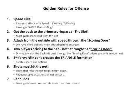 Golden Rules for Offense
