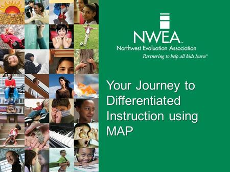 Your Journey to Differentiated Instruction using MAP.