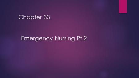 Chapter 33 Emergency Nursing Pt.2. 2 Advanced Life Support  Interpretation of ECG  Administration of drugs  Drug choices based on cardiac output, blood.