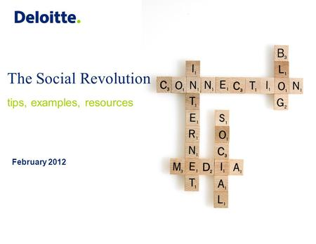 February 2012 The Social Revolution tips, examples, resources.