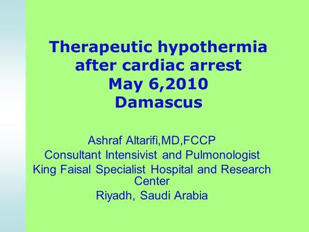 the benefits of induced hypothermia following cardiac arrest essay The role that therapeutic hypothermia research needs to be conducted in this area as this would have positive benefits for existing hypothermia william, gutteridge, geoff, smith, karen (2002) treatment of comatose survivors of out0of-hospital cardiac arrest with induced hypothermia.